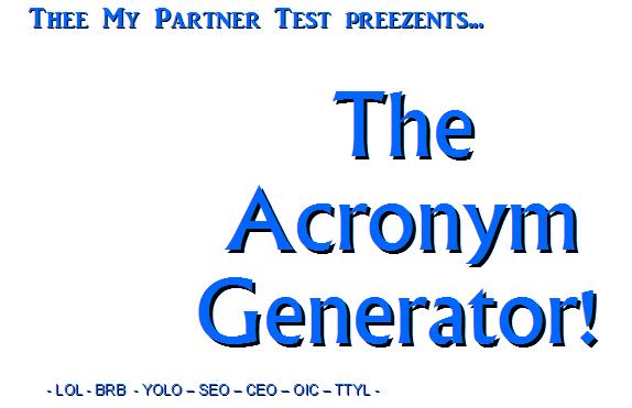 acronym generatortitleacronym generator my partner test